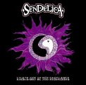 SENDELICA - Lilacs Out Of The Deadlands - CD Sunhair