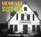 MOMBASA - Shango Over Devil