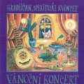 HRADISTAN & SPIRITUAL KVINTET - Vanocni Koncert - CD 2005 FT Records Folk