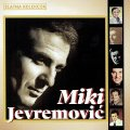 JEVREMOVIC, MIKI - Zlatna Kolekcija - 2 CD 2014 Croatia Records Pop