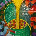 MAAT LANDER- The Birth Of Maat