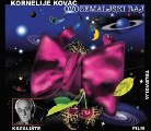 KOVAC KORNELIJE - Ovozemaljski Raj - 2 CD 217 Croatia Records Soundtrack