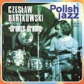 BARTKOWSKI CZESLAW - Drums Dream - CD 217 Warner Music Poland Jazz