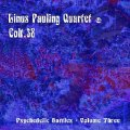 LINUS PAULING QUARTETCOLT38 - Psychedelic Battles - VOLUME ThreeLP colour VIN