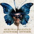 MILKY WAY GAS STATION - Somewhere/anywhere - CD Self release Psychedelic Beat
