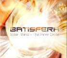 BATISFERA - Solar Wind � The Inner Circle - CD 2012 Mals Progressiv