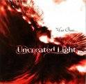 UNCREATED LIGHT - Whom Should I Blame - CD 2009 Mals Progressiv