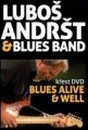 Andrst, Lubos - Blues Alive & Well - DVD 2011 Joe�s Garage