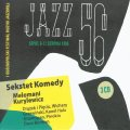 VARIOUS - Jazz 56 � Sopot 6 - 12 sierpnia 1956 - 3 CD 2017 Warner Music Poland