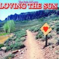 LOVING THE SUN - The Path Of Love - CD Tribal Stomp Psychedelic Deutschrock
