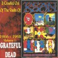 THE GRATEFUL DEAD - It Crawled Out Of The Vaults Of Ksan 1966 - 1968 -CD Go! Bop Psychedelic