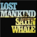 SATIN WHALE - Lost Mankind - LP 1975 Longhair