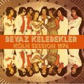 BEYAZ KELEBEKLER - Kln Session 1976 - LP PHARAWAY SOUNDS Psychedelic Funk