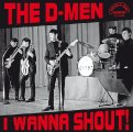 D- Men - I WANNA SHOUT! -  LP Break A Way Beat Garage