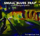 SMALL BLUES TRAP - The Longest Road I Know - LP Anazitisi Blues