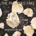 THE PACHINKO FAKE - Flakes - CD Sireena Deutschrock Westcoast