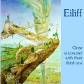 EILIFF - Close Encounter With Their Third One - LP 1972 Garden Of Delights Jazzrock Krautrock