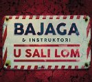 Bajaga & Instruktori - U sali lom - CD 2018 Croatia Records Rock