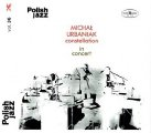 MICHAL URBANIAK CONSTELLATION - In Concert - CD 2018 Warner Music Poland Jazz