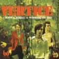 VERTICE - I Want A Boogie / Thinking On You - 7 inch WahWah Psychedelic Underground