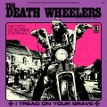 DEATH WHEELERS - I Tread On Your Grave - CD RIDING EASY Psychedelic Garage