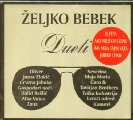 Bebek, Zeljko - Dueti - CD 2018 Croatia Records Pop