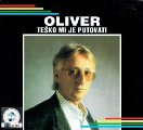 DRAGOJEVIC, OLIVER - Tesko Mi Je Putovati - CD 2009 Croatia Records Pop