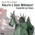 KALETA & ZOZO AFROBEAT - Country Of Guns - EP Tramp Funk