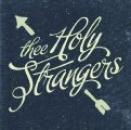 THEE HOLY STRANGERS - St - 2 LP Labyrinth of thoughts Rock