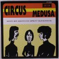 CIRCUS - Medusamother Mothas Great Sundance - 7 inch 45 rpm Pseudonym Psychedelic