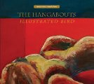 THE HANGABOUTS - Illustrated Bird - LP Sugarbush Psychedelic