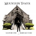 MOUNTAIN TAMER - Godfortune / Dark Matters - LP (clear) Nasoni