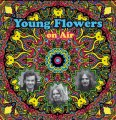 YOUNG FLOWERS - On Air - 2 LP Longhair Psychedelic