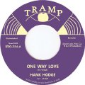 HANK HODGE - One Way Love / Thank You Girl - 7 inch Tramp Soul