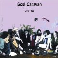 SOUL CARAVAN - LIVE 1969 - CD Krautrock Garden Of Delights Jazz