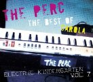 THE PERC - Best Of Carola - Electric Kindergarten Vol. 7 CD Tribal Stomp Deutschrock Psychedelic