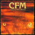 C.F.M. - Face In The Mirror - CD Rockadrome