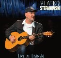 Stefanovski, Vlatko - Live at Lisinski - CD 2019 Croatia Records Progressiv Folk