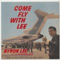 BYRON LEE AND THE GRAGONAIRIES - Come Fly With Me - CD 1962 Go! Bop! Ska