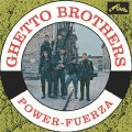 GHETTO BROTHERS - Power Fuerza - CD 1972 Everland Funk Soul