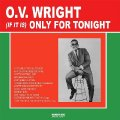 O.V. WRIGHT - (if It Is) Only For Tonight - CD 1965 Monkey Dog Soul