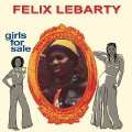 FELIX LEBARTY - Girls For Sale - CD PMG Funk