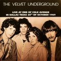 VELVET UNDERGROUND - Live At End Of Cole Avenue In Dallas  Texas... - LP DBQP Psychedelic