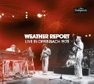 WEATHER REPORT - Live In Offenbach � Rockpalast 1978 - 2 CD MadeInGermany Jazzrock