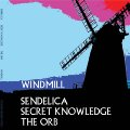 SENDELICA/SECRET KNOWLEDGE/THE ORB - Windmill - Maxisingle (blue) Fruits De Mer Psychedelic