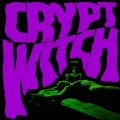 CRYPT WITCH - Bad Trip Exorcism - CD Sound Effect Rock Stonerrock