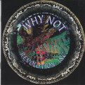 WHY NOT - Revolution inc - CD 1967 - 198 SPM Progressiv