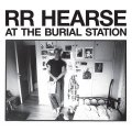 R.R. HEARSE - At The Burial Station - LP (grey) Sound Effect Punk Wave