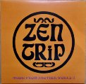 ZEN TRIP & PROJEKT FX 3 - Music From Another World Vol Ii - LP Clostridium Psychedelic
