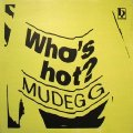MUDEGG - Whos Hot - 12 inch Black Pearl Disco Elektronik